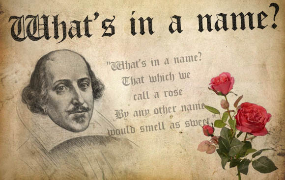 Shakespeare What's In A Name