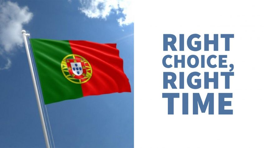 Portugal Right Choice, Right Time